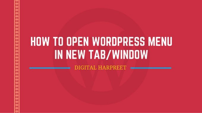 How To Open WordPress Menu Item In A New Tab / Window