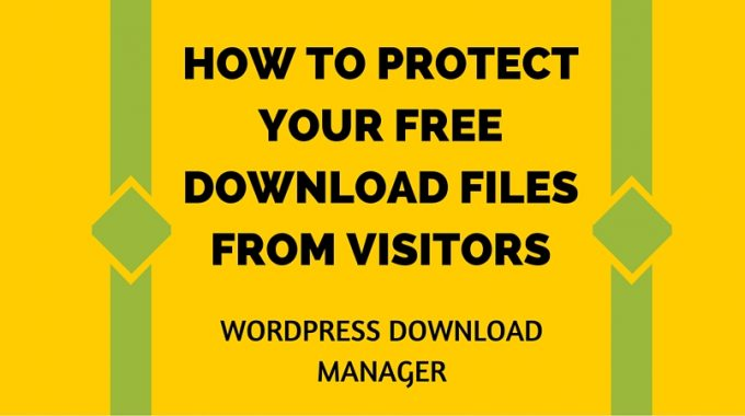 Protect Download File-WordPress Download Manager