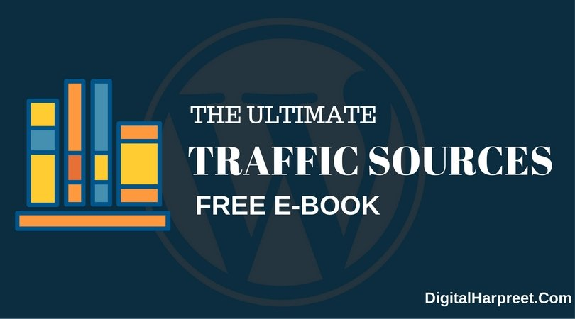Digital Harpreet - The Ultimate List of Traffic Sources Free Download
