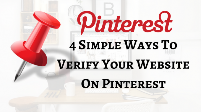 4 Simple Ways To Verify Your Website On Pinterest
