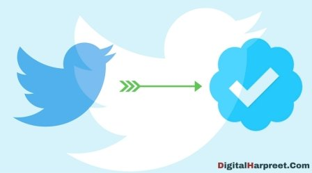 How to Get Verified on Twitter & Get A Blue Badge?