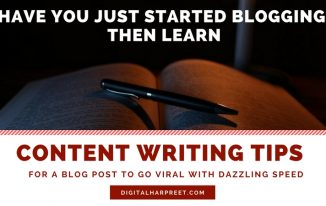 """5 Content Writing Tips For Bloggers """"Go Viral With Dazzling Speed"""""""