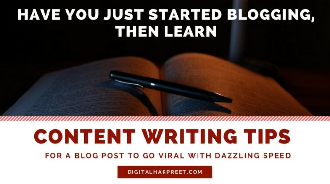 "5 Content Writing Tips For Bloggers ""Go Viral With Dazzling Speed"""