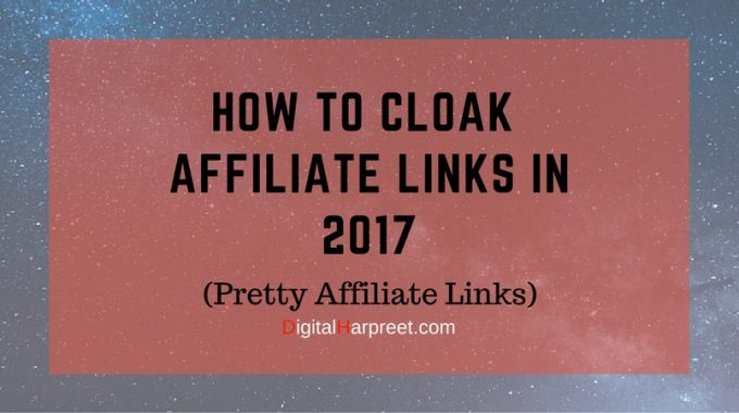 How To Cloak Affiliate Links In WordPress in 2017 (Pretty Links)
