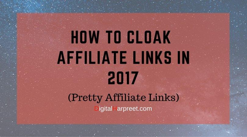 How To Cloak Affiliate Links In WordPress in 2017 (Pretty Links)