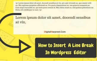 """How To """"Insert A Line Break in WordPress"""" Manually"""