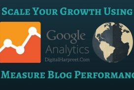 Scale Your Growth Using Google Analytics & Measure Blog Performance