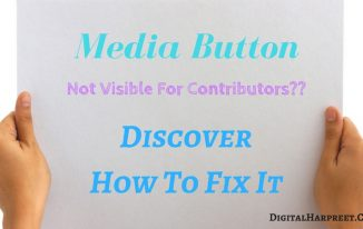 Learn How To Activate Media Button For Contributors