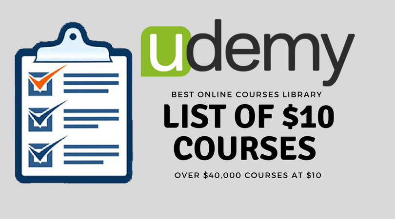 Udemy Courses – $10 Courses List (Updated On: 08/23/17)