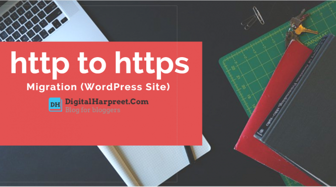 Easy Guide For HTTP To HTTPS Migration (WordPress Site)