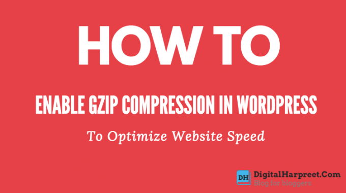 Enable Gzip Compression In WordPress To Optimize Website Speed