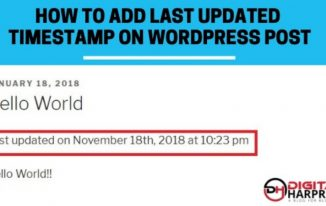 Adding Last Updated Timestamp On Your Blog Posts in WordPress