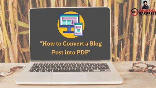 How to Convert Blog Post into PDF In Seconds